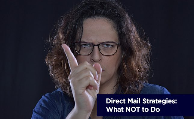what not to do for direct mail