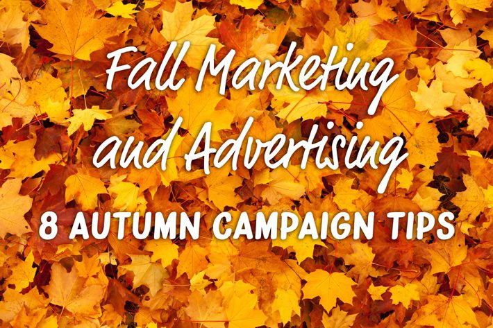 Autumn and Fall Marketing Campaign Tips and Direct Marketing