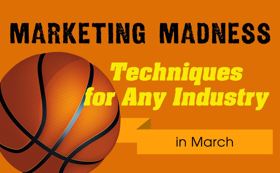 March Madness Marketing Techniques for Any Industry, March Madness Direct Mail