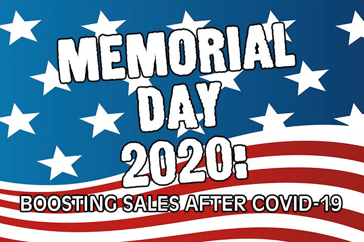 Memorial Day 2020, Boosting Sales After Covid