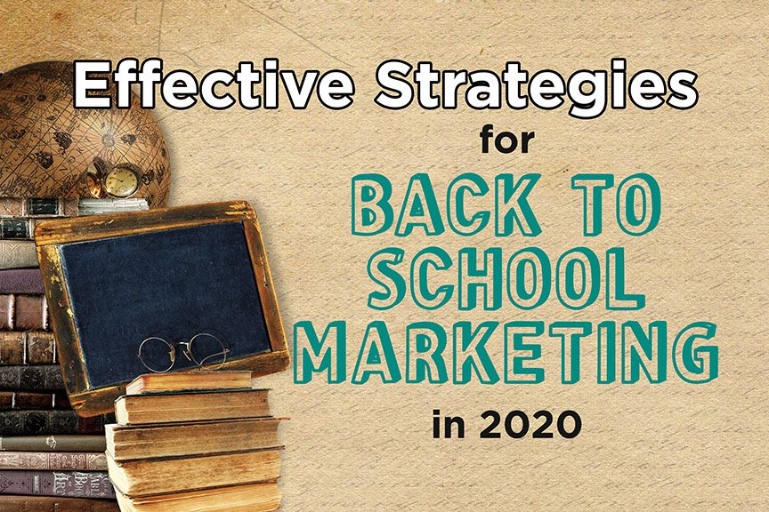 Effective Strategies for Back to School Marketing in 2020