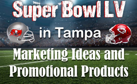 Super Bowl Tampa Marketing Ideas and Promotional Products